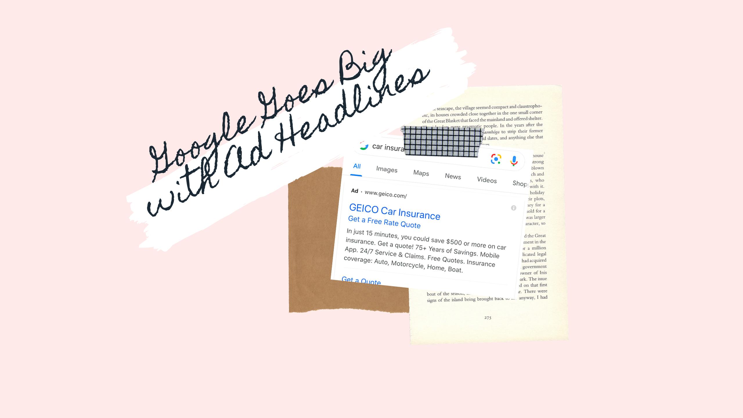Google Goes Big with Ad Headlines